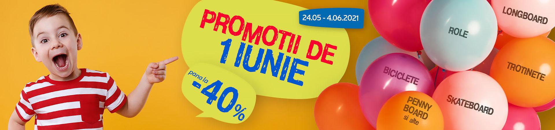 Promotii de 1 iunie